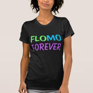 FloMo Forever T Shirts