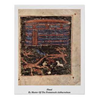 Flood By Master Of The Pentateuch-Ashburneham Poster