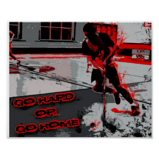 Floorball inspiration (Go hard or go home) Poster