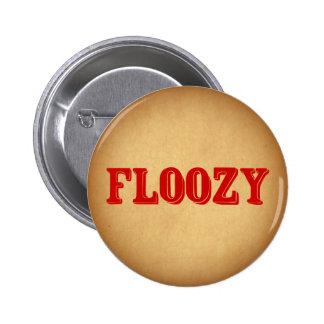 Floozy 2 Inch Round Button