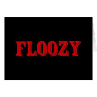 Floozy Greeting Card