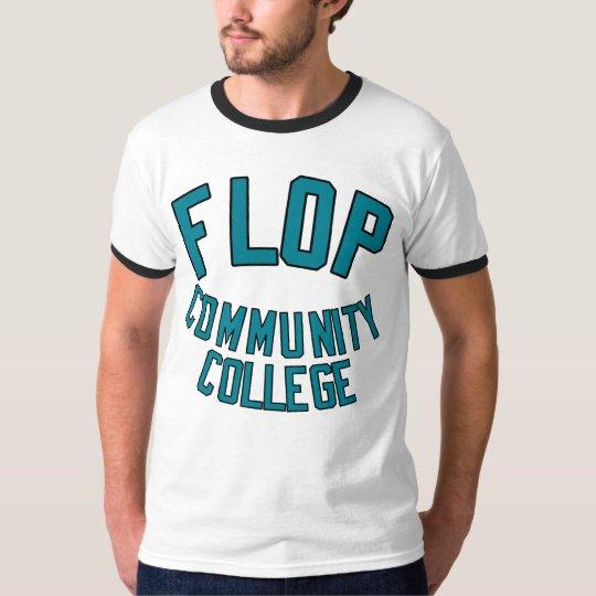 Flop Community College T-Shirt
