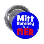Flopper del tirón de Mitt Romney Pin
