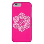 Flor de Lotus rosada OM Funda De iPhone 6 Barely There