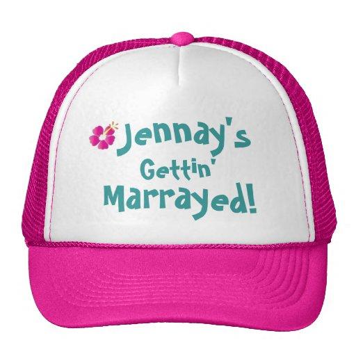 ¡flor jennay, Jennay, Getting', Marrayed! Gorras De Camionero