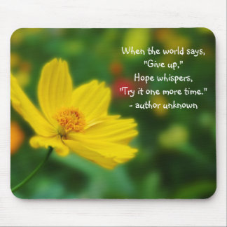 Flora Photo of Yellow Flower with Quote Mousepad