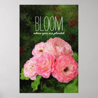 Floración donde usted está inspiración rosada póster