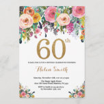 """Floral 60th Birthday Invitation Gold Glitter<br><div class=""""desc"""">Floral 60th Birthday Invitation for Women. Watercolor Floral Flower. Gold Glitter. Pink,  Yellow,  Orange,  Purple Flower. Adult Birthday. For further customization,  please click the """"Customize it"""" button and use our design tool to modify this template.</div>"""