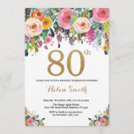 """Floral 80th Birthday Invitation Gold Glitter<br><div class=""""desc"""">Floral 80th Birthday Invitation for Women. Watercolor Floral Flower. Gold Glitter. Pink,  Yellow,  Orange,  Purple Flower. Adult Birthday. For further customization,  please click the """"Customize it"""" button and use our design tool to modify this template.</div>"""