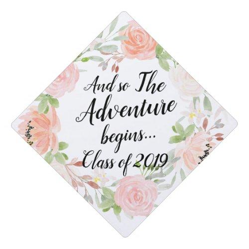 Floral Adventure Begins  Custom Class Year Graduation Cap Topper
