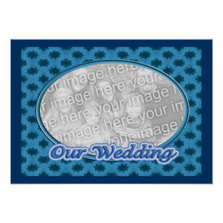 floral azul nuestro marco de la foto del boda póster