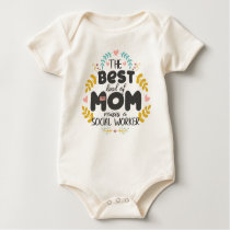 Floral Best Kind Of Mom SOCIAL WORKER Mothers' Day Baby Bodysuit