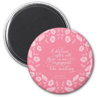 Floral Bookish Quote Jane Austen Pride & Prejudice Magnet