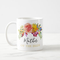 Floral Bouquet Mother of the Bride Coffee Mug