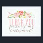 "Floral Bridesmaid Thank You Card<br><div class=""desc""></div>"