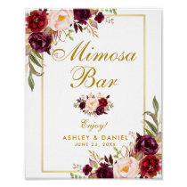 Floral Burgundy Gold Wedding Mimosa Bar Poster