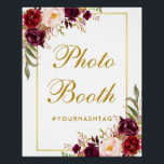 "Floral Burgundy Gold Wedding Photo Booth Poster<br><div class=""desc"">Watercolor Floral Burgundy Marsala Gold Wedding Photo Booth Poster</div>"