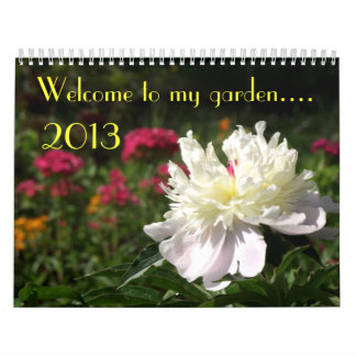 Floral Calendar 2013: Welcome to my garden