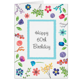 Floral Fun 60th or Any Age Birthday Greeting Card