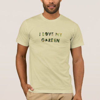 Floral I Love My Garden Flower Text all Colors T-Shirt
