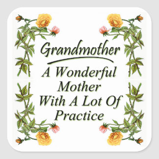 Floral Inspirational Grandmother Saying Square Sticker