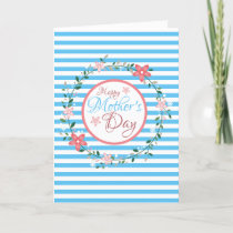 Floral Pastel Blue Striped Mother's Day Card