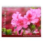 Floral Photography - 2015 Calendar