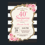 """Floral Pink Peonies Surprise 40th Birthday Party Invitation<br><div class=""""desc"""">Floral Pink Peonies Surprise 40th Birthday Party Invitation for women. Gold Glitter. Blush Watercolor Floral Flower Chic. Black and White Stripes. 13th 15th 16th 18th 20th 21st 30th 40th 50th 60th 70th 80th 90th 100th, Any Ages. Printable Digital. For further customization, please click the """"Customize it"""" button and use our...</div>"""