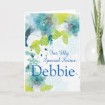 """Floral Print Custom Name Birthday Card-Sister Card<br><div class=""""desc"""">Imagine this fresh floral watercolor-look printed birthday card being opened by your special sister with her custom name on it. Hues of Blues &amp; Greens on a crisp White background. Greeting printed inside. Customize her name by choosing menu at right, click on &quot;Debbie&quot; and change text. Customize further or buy...</div>"""