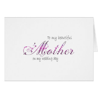 Floral Script - To My Beautiful Mother Wedding Day Stationery Note Card