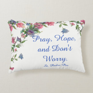 Floral St. Padre Pio Quote Pray Hope Worry Decorative Pillow