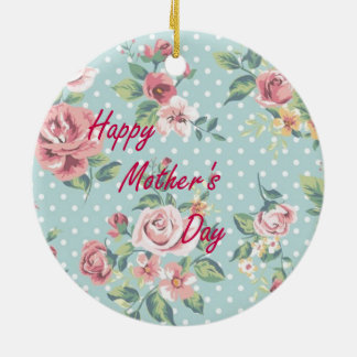 Floral Vintage Print - Happy Mother's Day Ceramic Ornament