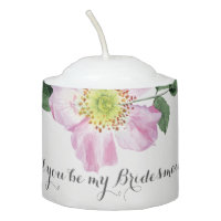 Floral Will You Be My bridesmaid candle