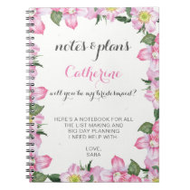 floral will you be my bridesmaid notebook