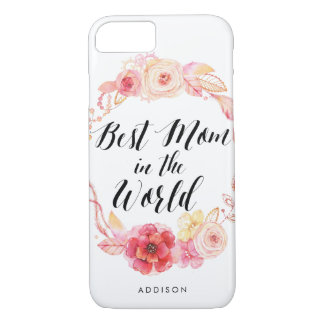 Floral Wreath iPhone 7 Cases Best Mom In The World