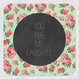 Floral - You're My Favorite Square Sticker