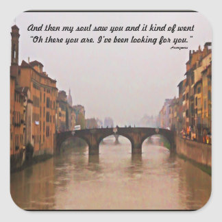 Florence Bridge With Love Quote Square Sticker