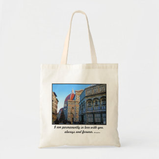 Florence Duomo Cathedral with Love Quote Tote Bag