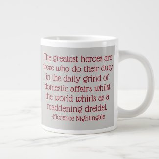 Florence Nightingale Quote Mug, Greatest Heroes Large Coffee Mug
