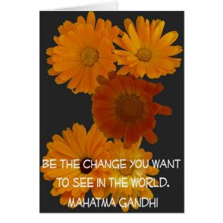 Flores del Calendula con cita de GANDHI como Tarjeta De Felicitación