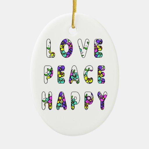 Flores felices de la paz del amor adornos