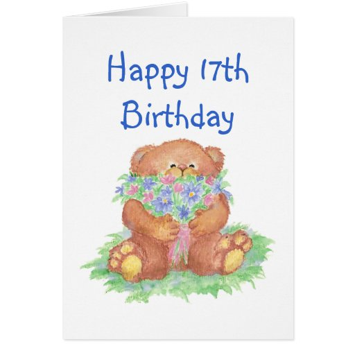 Flores para el 17mo cumpleaños, oso de peluche tarjeta de felicitación