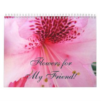 ¡Flores para mi amigo Rododendros del calendario