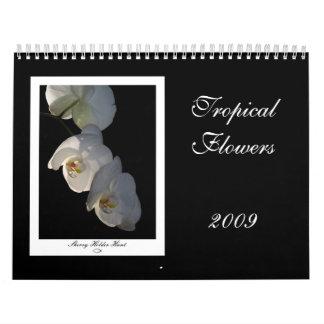 Flores tropicales 2009 calendario de pared