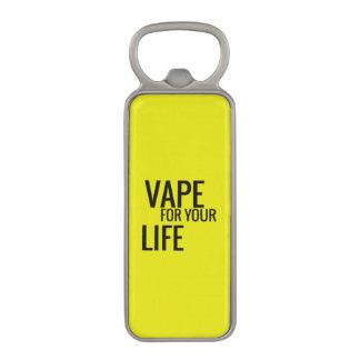 Florescent Yellow Vape For Life Magnetic Bottle Opener