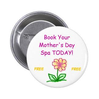 ¡florezca, reserve su balneario del día de madre H Pin Redondo 5 Cm