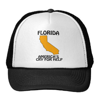 Florida - America s Cry For Help Trucker Hats