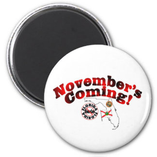 Florida Anti ObamaCare – November's Coming! 2 Inch Round Magnet