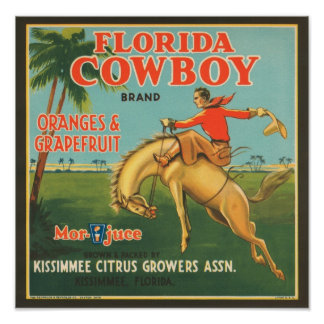 Florida Cowboy Kissimmee Citrus Growers Vintage Cr Posters