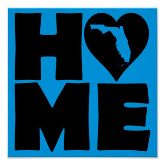 Florida Home Heart State Poster Sign